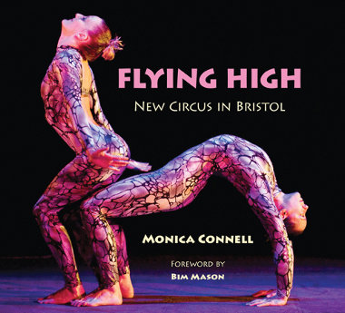 Flying High: New Circus in Bristol