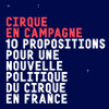 10 Propositions for a New Political Strategy for Circus