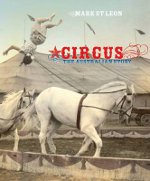 Circus: The Australian Story, by Mark St Leon
