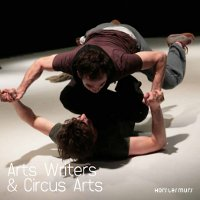 Arts Writers & Circus Arts