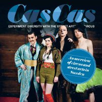 An Overview of Circus and Street Arts in Sweden CASCAS)