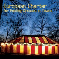 European Circus Charter for Hosting Circuses in Towns