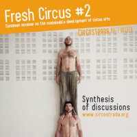 Fresh Circus 2: European seminar on the sustainable development of circus arts