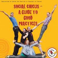 Social Circus – A Guide to Good Practices